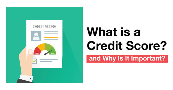 Why Credit Score is Important