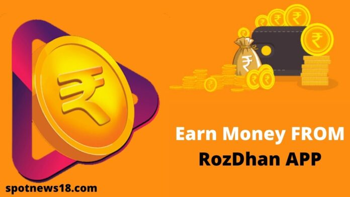 How to Earn Money From RozDhan App