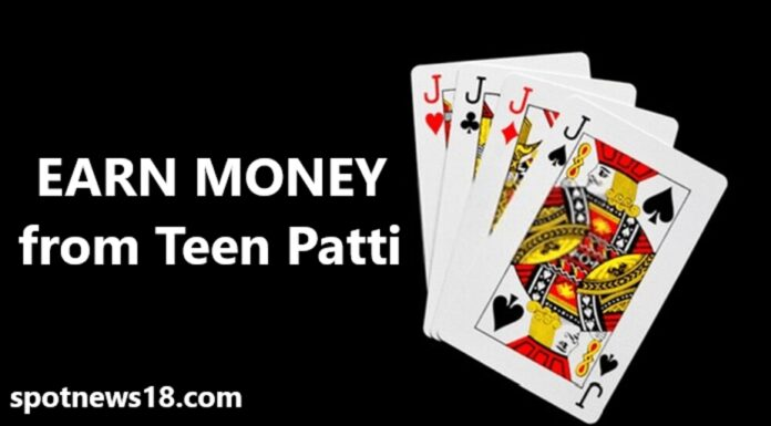 How to Earn Money From Teen Patti Game